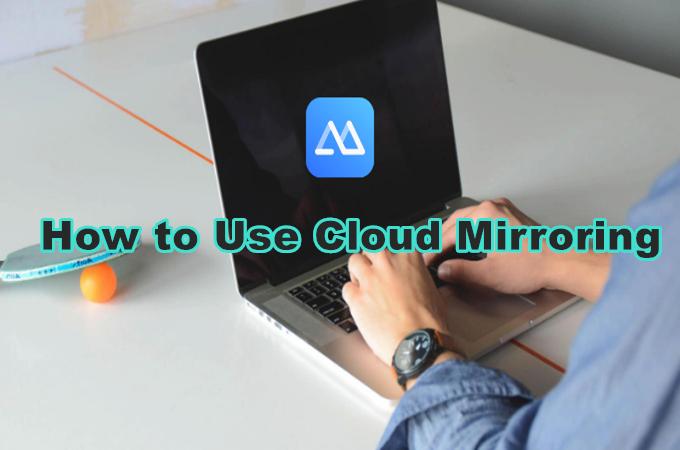 ApowerMirror cloud mirroring