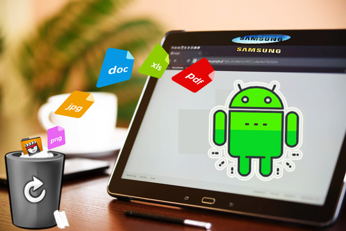 How to recover deleted files from Samsung tablet