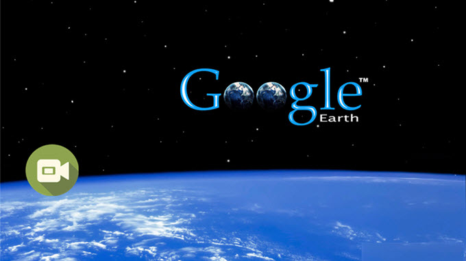 How to Capture Google Earth Video
