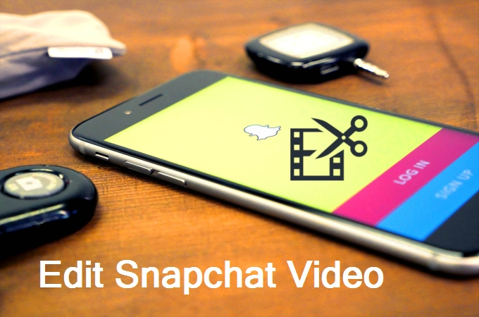 Feasible ways to edit videos on Snapchat